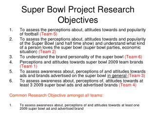 Super Bowl Project Research Objectives
