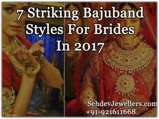 7 Striking Bajuband Styles For Brides In 2017