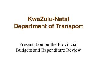 KwaZulu-Natal  Department of Transport