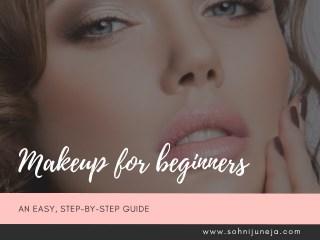 Makeup For Beginners - Sohni Juneja