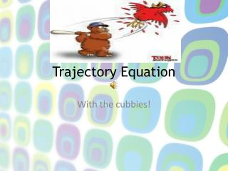 Trajectory Equation