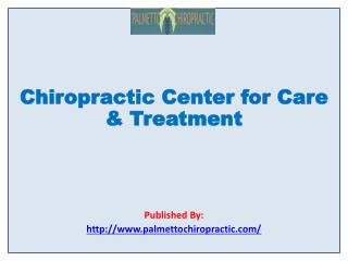 Chiropractic Center for Care & Treatment