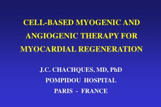 CELL-BASED MYOGENIC AND ANGIOGENIC THERAPY FOR MYOCARDIAL REGENERATION