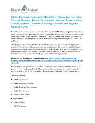 Electrical Components Market - Global Industry Analysis, Size, Share, Growth and Forecast Report To 2017