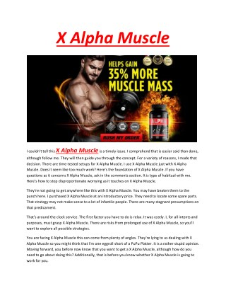 X alpha muscle - Increasing the blood flow through muscle arteries