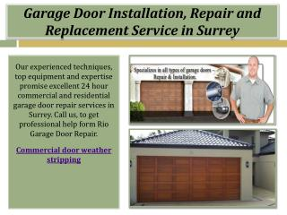 Garage Door Installation, Repair and Replacement Service in Surrey