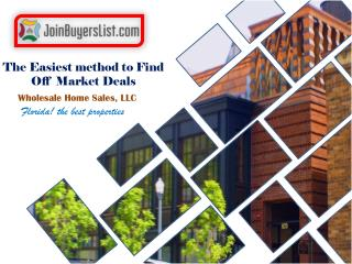 The Easiest method to Find Off Market Deals in Fort Lauderdale