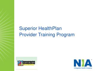 Superior HealthPlan  Provider Training Program