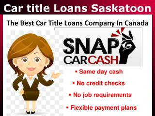 Car title Loans Saskatoon