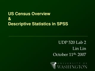 US Census Overview & Descriptive Statistics in SPSS