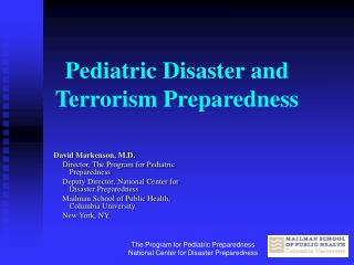 Pediatric Disaster and Terrorism Preparedness