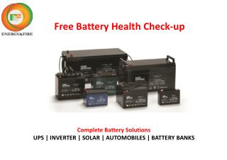 Free Battery Health Checkup by Energy and Fire