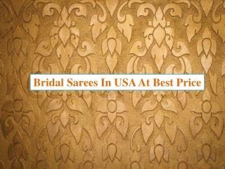 Bridal sarees in usa at best price