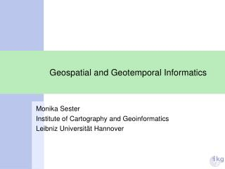 Geospatial and Geotemporal Informatics