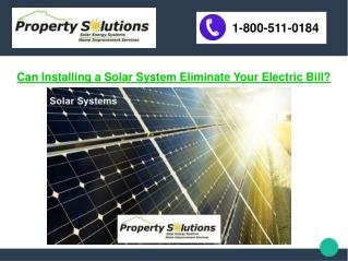 Can Installing a Solar System Eliminate Your Electric Bill?