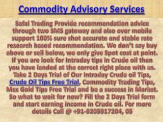 Commodity Trading Tips | Mcx Gold Tips Free Trial Call @  91-9205917204