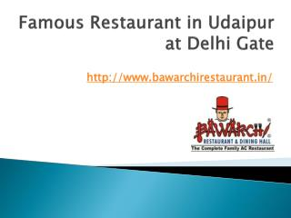 Famous Restaurant in Udaipur at Delhi Gate