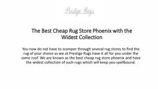 The Best Cheap Rug Store Phoenix with the Widest Collection