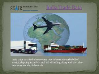 Importance of India Trade Data For International Trade