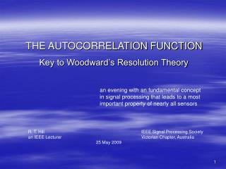 THE AUTOCORRELATION FUNCTION  Key to Woodward s Resolution Theory