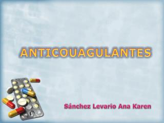 ANTICOUAGULANTES