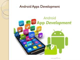 Methodology of Android Apps Development