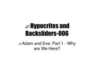 Hypocrites and Backsliders-006