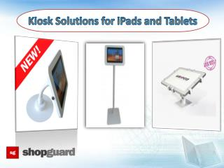 Kiosk Solutions for Ipads and Tablets