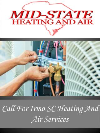 Call For Irmo SC Heating And Air Services