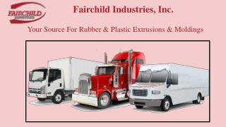 Custom Rubber Trim and Plastic Seals by Fairchild Industries