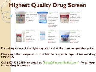 Highest QualityDrug Screen