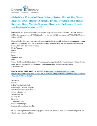 Oral Controlled Drug Delivery System Market Size, Share, Analysis, Industry Demand and Forecasts Report to 2017