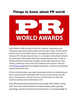 Things to know about PR world