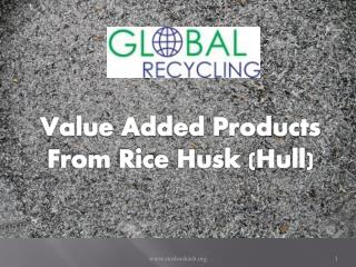 Value Added Products From Rice Husk Ash