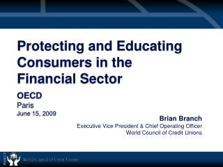 Protecting and Educating Consumers in the Financial Sector