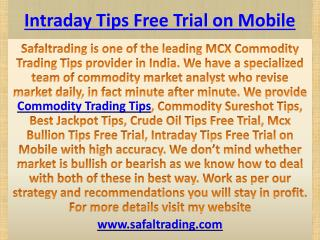 Commodity Sureshot Tips | Intraday Tips Free Trial on Mobile Call @  91-9205917204