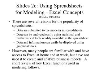 Slides 2c: Using Spreadsheets  for Modeling - Excel Concepts (Updated 1/19/2005)