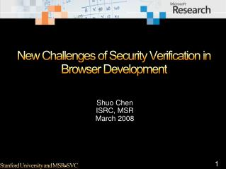 New Challenges of Security Verification in Browser Development