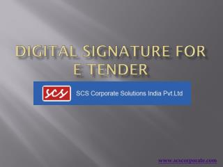 Digital Signature for E Tender