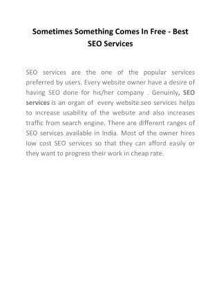 Sometimes Something Comes In Free - Best SEO Services