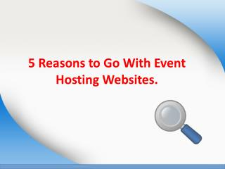 5 Reasons to go with event hosting wensites.
