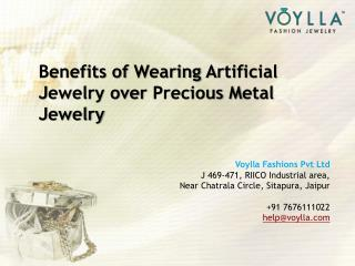 """Benefits of Wearing Artificial Jewelry over Precious Metal Jewelry"""