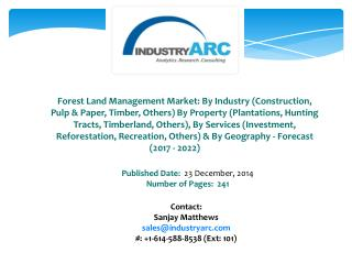 Forest Land Management Market Boosted by Rising Consumer Awareness Regarding Importance of Forest Cover
