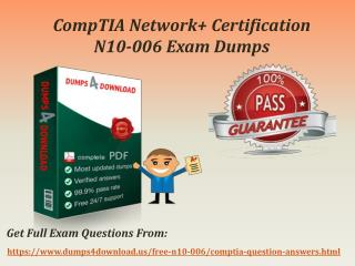 Download Valid CompTIA N10-006 Exam Questions - N10-006 Exam Dumps PDF