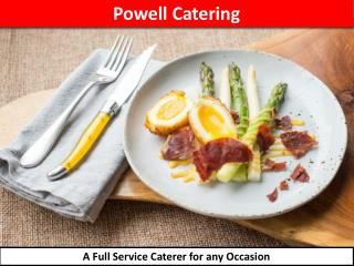 Looking for Catering NYC? View what Powell Catering Serves