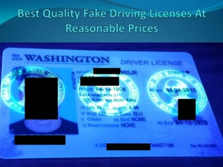 Best Quality Fake Driving Licenses At Reasonable Prices