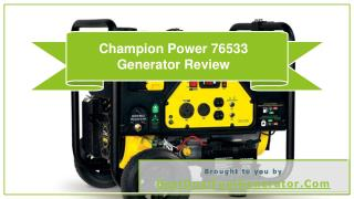 Champion Power 76533 Generator Review
