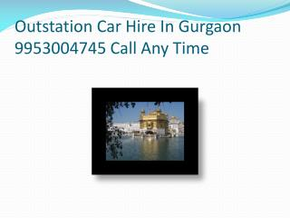 AC Outstation Taxi booking Services From Gurgaon 9953004745
