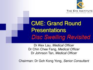 CME: Grand Round Presentations Disc Swelling Revisited