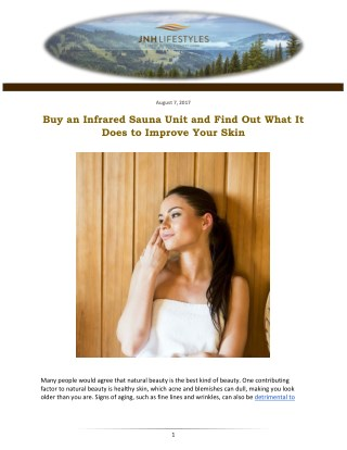 Buy an Infrared Sauna Unit and Find Out What It Does to Improve Your Skin